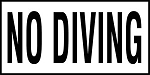 NO DIVING - 4 Inch Letters - Smooth Ceramic Depth Markers, Factory Skid-Resistant and Frost Resistant - DECK